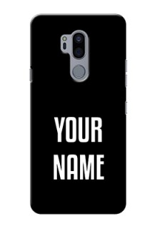 Lg G7 Thinq Your Name on Phone Case