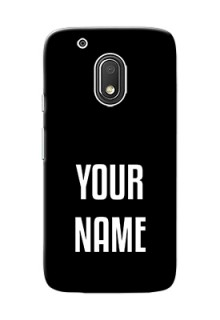 Motorola Moto G4 Play Your Name on Phone Case