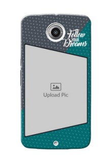 Motorola Moto Nexus 6 2 colour background with different patterns and dreams quote Design