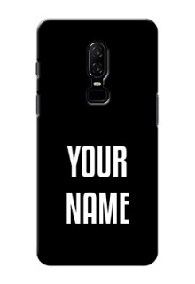 One Plus 6 Your Name on Phone Case