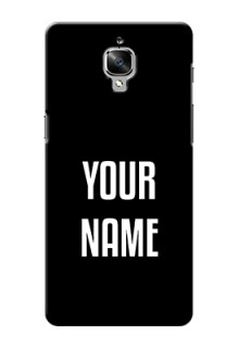 Oneplus 3T Your Name on Phone Case