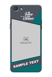 Oppo F3 2 colour background with different patterns and dreams quote Design Design