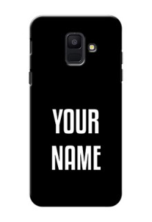 Galaxy A6 2018 Your Name on Phone Case