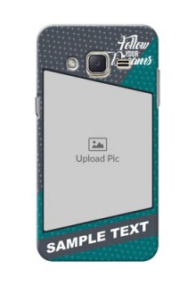 Samsung Galaxy J2 (2015) 2 colour background with different patterns and dreams quote Design Design