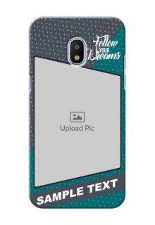 Samsung Galaxy J2 2018 2 colour background with different patterns and dreams quote Design
