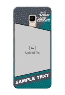 Samsung Galaxy J6 2 colour background with different patterns and dreams quote Design