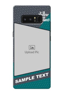 Samsung Galaxy Note8 2 colour background with different patterns and dreams quote Design Design