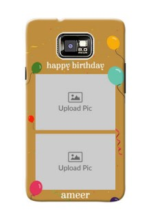 Samsung I9100 Galaxy S II 2 image holder with birthday celebrations Design