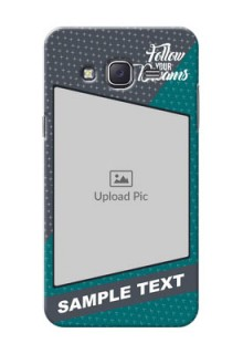 Samsung J5 (2015) 2 colour background with different patterns and dreams quote Design