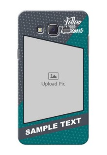 Samsung J7 (2015)  2 colour background with different patterns and dreams quote Design Design