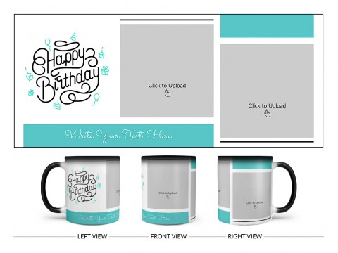 Boy Friend Birthday 2 Pic Upload Design On Magic Black Mug