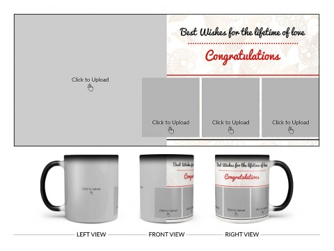 Best Wishes For The Lifetime Of Love With 1 Big & 3 Small Pic Upload Design On Magic Black Mug