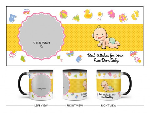 Best Wishes For Your New Born Baby Design On Magic Black Mug