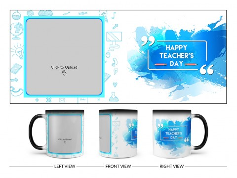 Happy Teacher's Day Design On Magic Black Mug