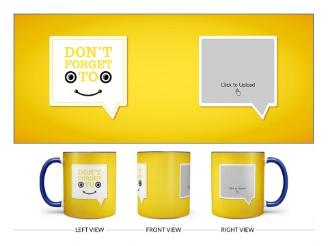 Don't Forget To Smile Quote Design On Dual Tone Blue Mug