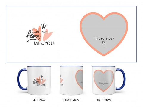 With Love From Me To You Design On Dual Tone Blue Mug