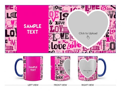Different Love Proposal With Baby Pink Background Design On Dual Tone Blue Mug