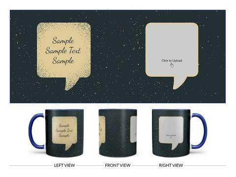 Dream Design On Dual Tone Blue Mug