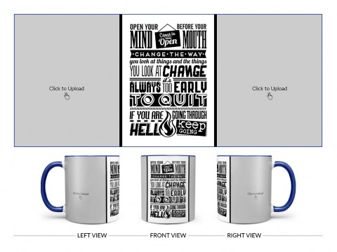Open Your Mind Before Your Mouth Quote Design On Dual Tone Blue Mug