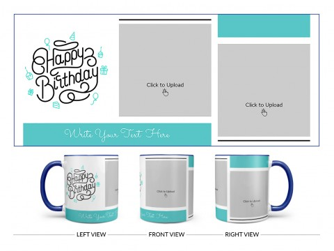 Boy Friend Birthday 2 Pic Upload Design On Dual Tone Blue Mug