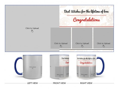 Best Wishes For The Lifetime Of Love With 1 Big & 3 Small Pic Upload Design On Dual Tone Blue Mug
