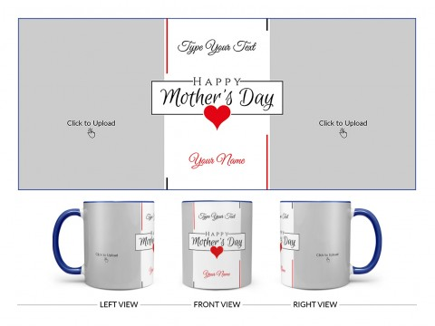 Happy Mother's Day With 2 Pic Upload Design On Dual Tone Blue Mug