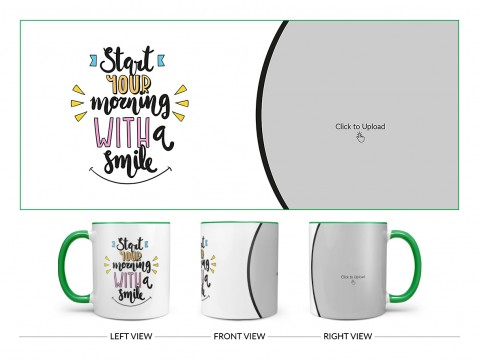 Start Your Morning With A Smile Quote Design On Dual Tone Green Mug