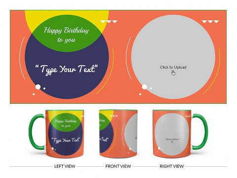 Boy Friend Birthday Orange Spear Shape Pic Upload Design On Dual Tone Green Mug