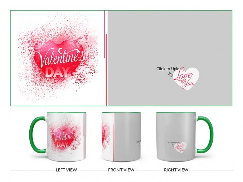 Happy Valentine's Day Design On Dual Tone Green Mug