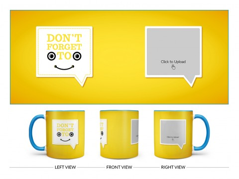 Don't Forget To Smile Quote Design On Dual Tone Sky Blue Mug