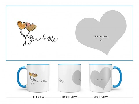 You & Me Design On Dual Tone Sky Blue Mug