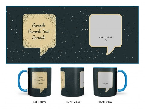 Dream Design On Dual Tone Sky Blue Mug