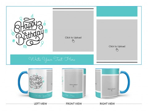 Boy Friend Birthday 2 Pic Upload Design On Dual Tone Sky Blue Mug