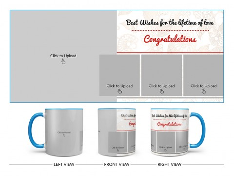 Best Wishes For The Lifetime Of Love With 1 Big & 3 Small Pic Upload Design On Dual Tone Sky Blue Mug