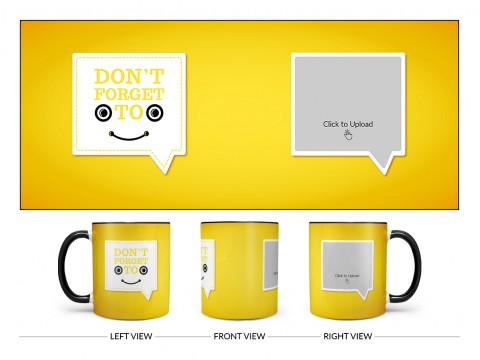 Don't Forget To Smile Quote Design On Dual Tone Black Mug