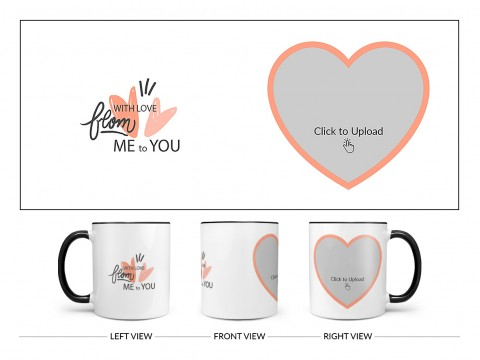 With Love From Me To You Design On Dual Tone Black Mug