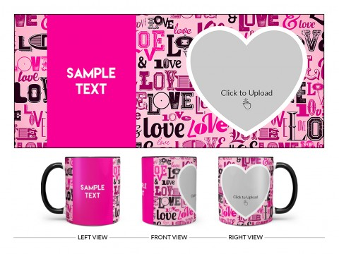 Different Love Proposal With Baby Pink Background Design On Dual Tone Black Mug