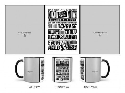 Open Your Mind Before Your Mouth Quote Design On Dual Tone Black Mug