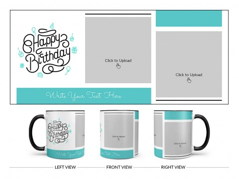 Boy Friend Birthday 2 Pic Upload Design On Dual Tone Black Mug