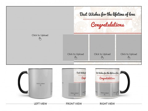 Best Wishes For The Lifetime Of Love With 1 Big & 3 Small Pic Upload Design On Dual Tone Black Mug