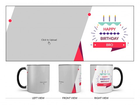 Brother's Birthday With White Background Design On Dual Tone Black Mug