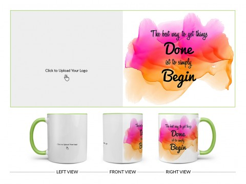 Company Mug With The Best Way To Get Things Quote Design On Dual Tone Light Green Mug
