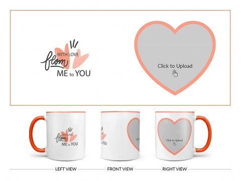 With Love From Me To You Design On Dual Tone Orange Mug