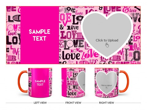 Different Love Proposal With Baby Pink Background Design On Dual Tone Orange Mug