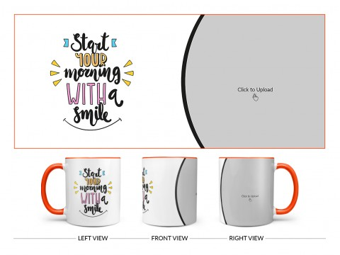 Start Your Morning With A Smile Quote Design On Dual Tone Orange Mug