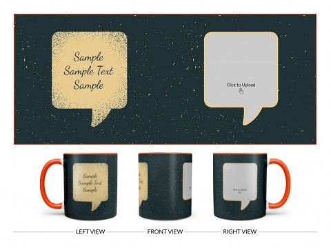 Dream Design On Dual Tone Orange Mug