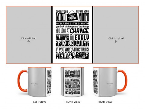 Open Your Mind Before Your Mouth Quote Design On Dual Tone Orange Mug
