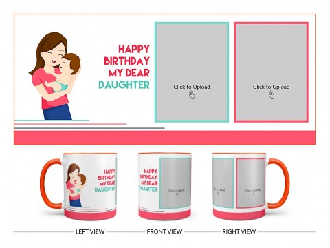 Daughter Birthday With Mom Design On Dual Tone Orange Mug