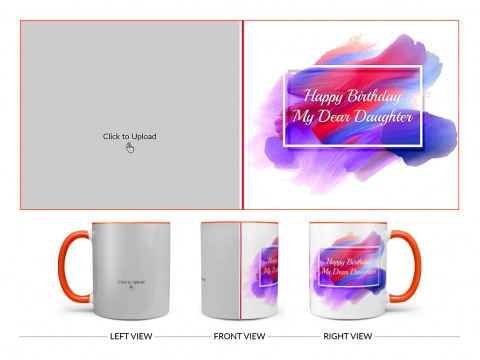 Daughter Birthday Design On Dual Tone Orange Mug