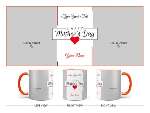 Happy Mother's Day With 2 Pic Upload Design On Dual Tone Orange Mug